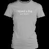 I KISSED A DOG WOMENS TEE
